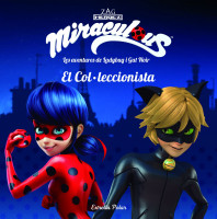 Miraculous. Les aventures de Ladybug i Gat Noir. El Col·leccionista